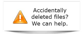 Accidentally deleted files - we can help