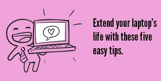 Entend your laptops life