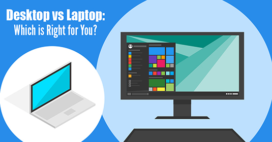 Want to choose between a desktop and a laptop?